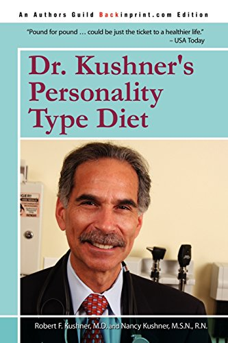 9780595527861: Dr. Kushner's Personality Type Diet
