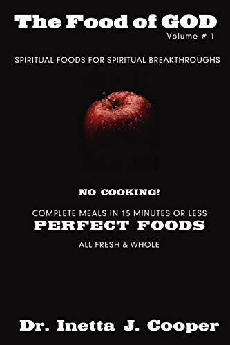 9780595527991: The Food of God: Spiritual Foods for Spiritual Breakthroughs: 1