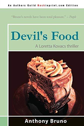 9780595528813: Devil's Food: A Loretta Kovacs thriller