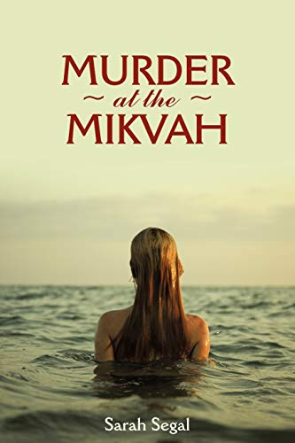 Murder At The Mikvah: Sarah Segal