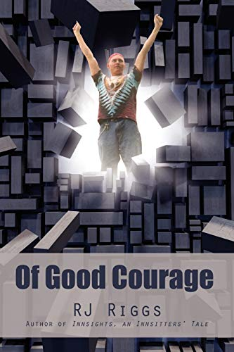 9780595530748: Of Good Courage