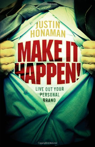 9780595530793: Make It Happen!: Live Out Your Personal Brand