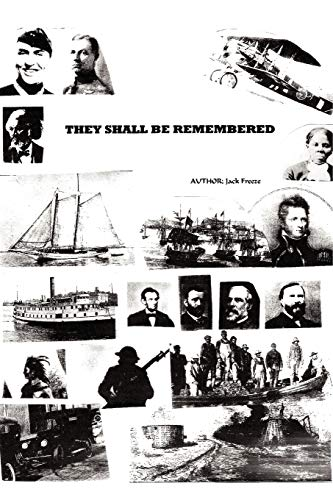 9780595531103: They Shall Be Remembered: A Great American Saga from the War of 1812 to World War I