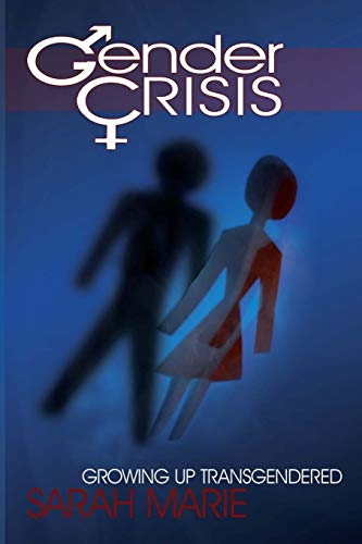 9780595533190: Gender Crisis: Growing up Transgendered