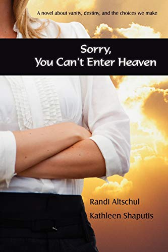 9780595534852: Sorry, You Can't Enter Heaven