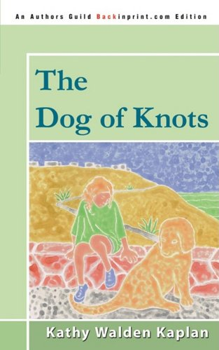 9780595534920: The Dog of Knots