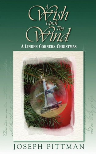 9780595535200: A Wish Upon the Wind: A Linden Corners Christmas