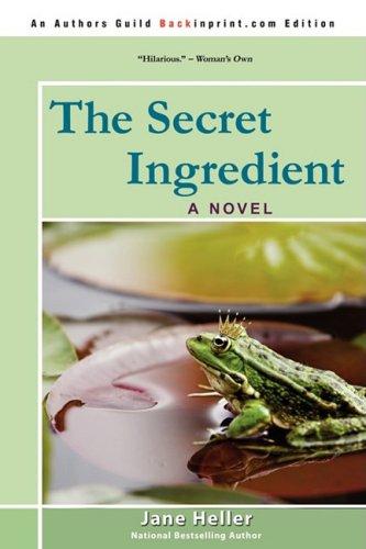 9780595535507: The Secret Ingredient : A Novel