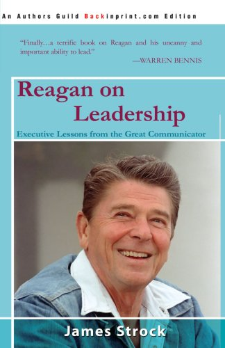 9780595535521: Reagan on Leadership: Executive Lessons from the Great Communicator