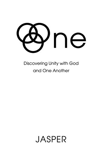 9780595619191: One: Discovering Unity with God and One Another