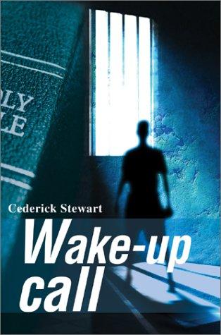 9780595650583: Wake-up call