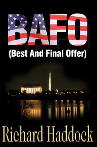 9780595650682: BAFO: (Best And Final Offer)