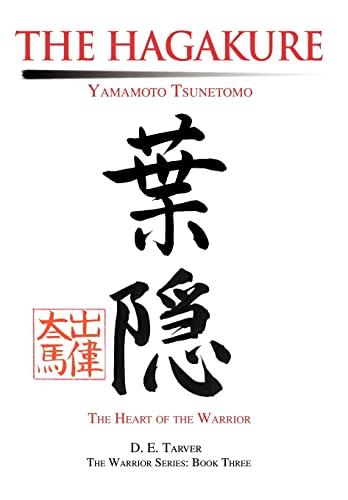 The Hagakure: Yamamoto Tsunetomo (0595651232) by Yamamoto Tsunetomo; D. E. Tarver