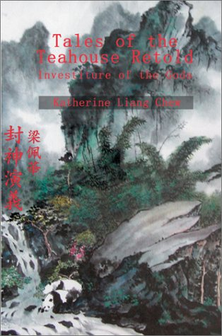 9780595651610: Tales of the Teahouse Retold: Investiture of the Gods