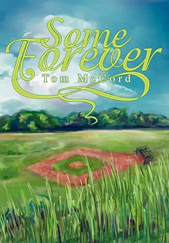 Some Forever: Tom McCord