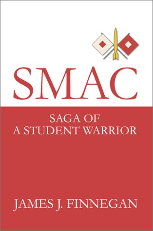 9780595653089: Smac: Saga of a Student Warrior