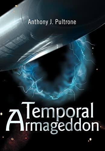 9780595653836: Temporal Armageddon