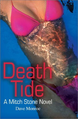 9780595654062: Death Tide: A Mitch Stone Novel