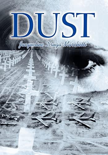 9780595654475: Dust
