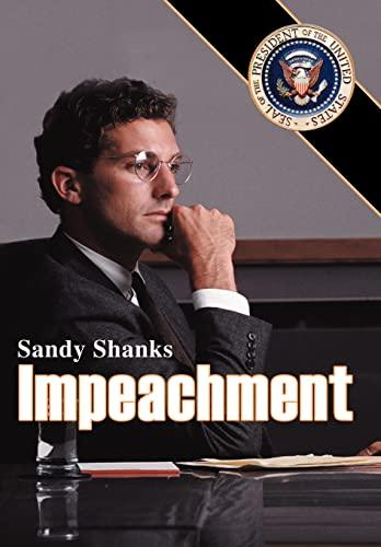 Impeachment: Sandy Shanks