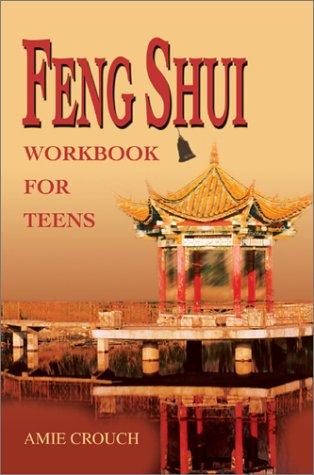9780595655137: Feng Shui Workbook for Teens