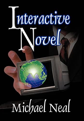 9780595655403: Interactive Novel