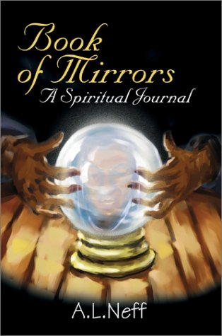 Book of Mirrors: A Spiritual Journal: Adam L. D'Amato-Neff
