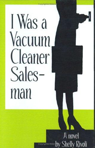 9780595657223: I Was a Vacuum Cleaner Salesman