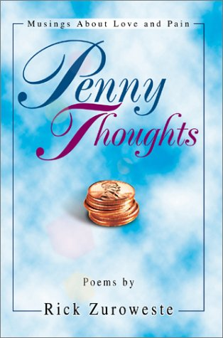 9780595657360: Penny Thoughts: Musings About Love and Pain