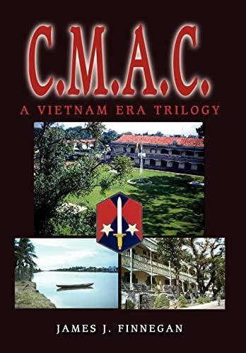 9780595657377: C.m.a.c.: A Vietnam Era Trilogy