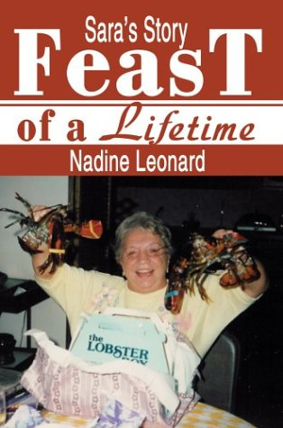 9780595657414: Feast of a Lifetime: Sara's Story