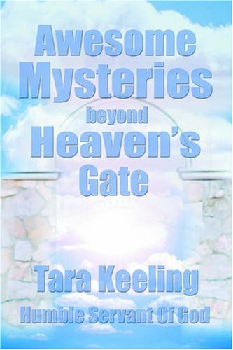 9780595658299: Awesome Mysteries Beyond Heaven's Gate