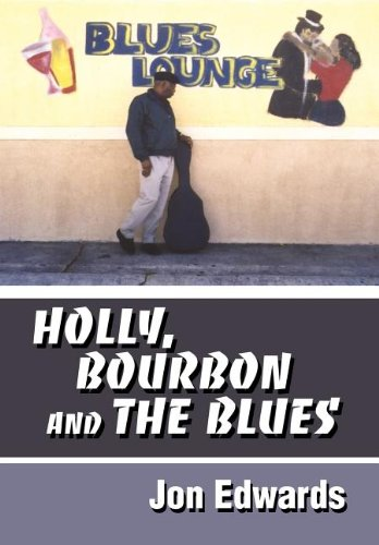 9780595658404: Holly, Bourbon and The Blues