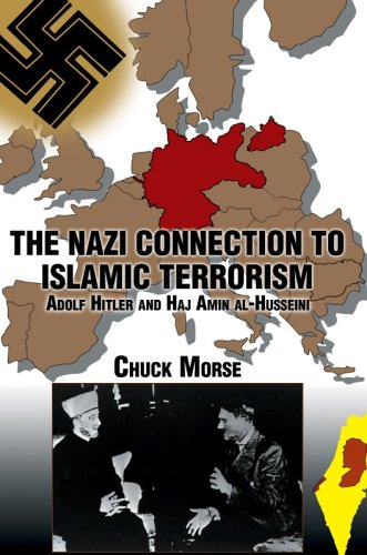9780595659432: The Nazi Connection to Islamic Terrorism: Adolf Hitler and Haj Amin Al-husseini