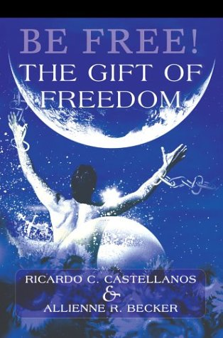 Be Free the Gift of Freedom