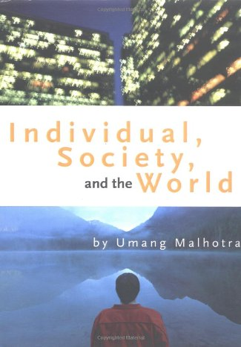 9780595662401: Individual, Society, and the World