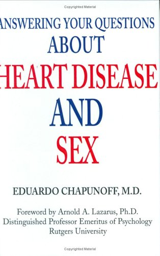 9780595662616: Answering Your Questions About Heart Disease and Sex