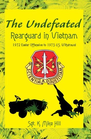 9780595662944: The Undefeated: Rearguard in Vietnam