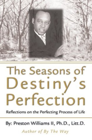 9780595663392: The Seasons of Destiny's Perfection: Reflections on the Perfecting Process of Life
