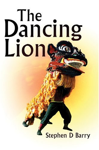 9780595664375: The Dancing Lion