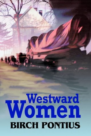 9780595664665: Westward Women