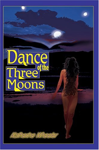 9780595665686: Dance of the Three Moons