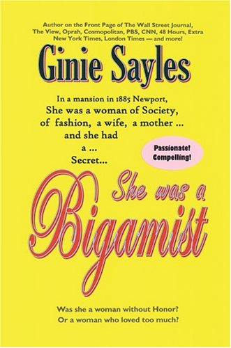 9780595665815: She was a Bigamist: Was she a woman without Honor? Or a Woman who loved too much?