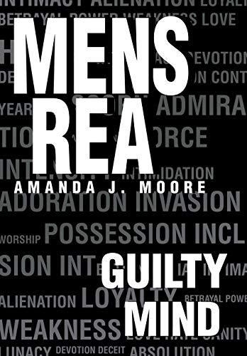 Mens Rea: Guilty Mind: Moore, Amanda