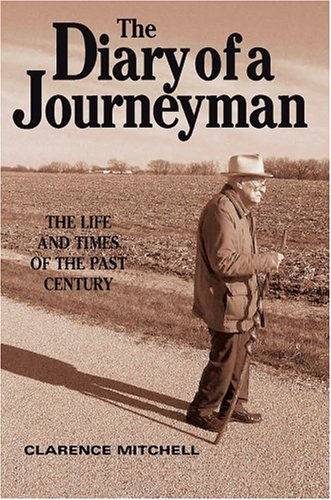 9780595666485: The Diary of a Journeyman: The Life and Times of the Past Century