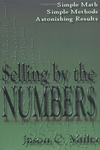 Selling by the Numbers: Jason Miller