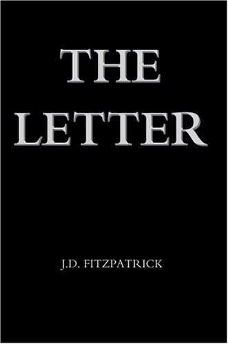 9780595667789: The Letter
