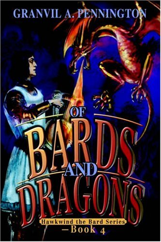 9780595667970: Of Bards and Dragons