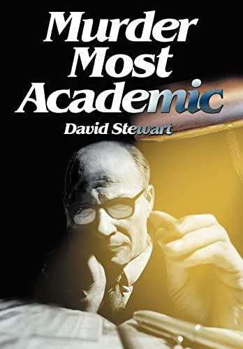 Murder Most Academic: David Stewart