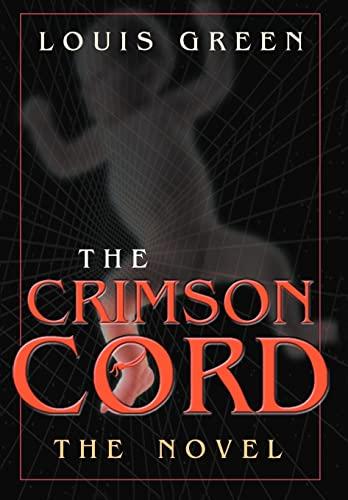 9780595668755: The Crimson Cord